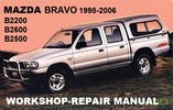 Thumbnail MAZDA BRAVO B2200 B2600 B2500 1998-2006 WORKSHOP MANUAL