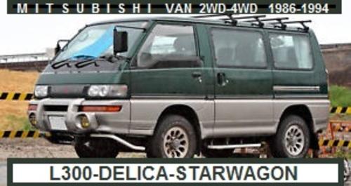 Product picture MITSUBISHI L300 EXPRESS-STAR WAGON-DELICA 2WD-4WD 1986-1984